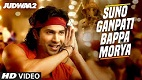 Suno Ganpati Bappa Morya Judwaa 2 Song Video