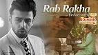 RAB RAKHA Punjab Nahi Jaung Song Video