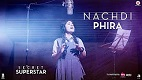 Nachdi Phira Secret Superstar Song Video