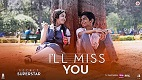 I ll Miss You Secret Superstar Song Video