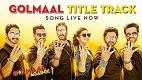 Golmaal Again Title Song Video