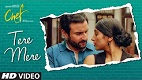Tere Mere Chef Movie Song Video
