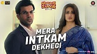 Mera Intkam Dekhegi Shaadi Mein Zaroor Aana Song Video