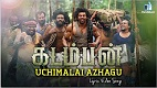 Uchimalai Azhagu Kadamban Song Video