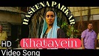 Khatayein Haseena Parker Song Video