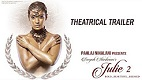 Julie 2 Trailer 1 Download in HD