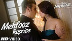 Mehfooz Reprise Movie Tera Intezaar Video Song