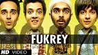 Fukrey Title Song Video in Full