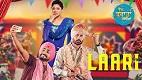 Laari Vekh Baraatan Challiyan Song Video