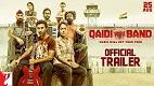 Qaidi Band Trailer Download