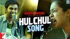 Hulchul Qaidi Band Song Video
