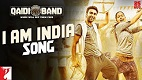 I am India Song Qaidi Band Song Video