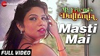 Masti Mai My Friends Dulhania Song Video