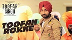Toofan Rokne Toofan Singh Song Video