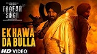 Ek Hawa Da Bulla Toofan Singh Song Video
