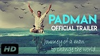 PADMAN Trailer 2 Download