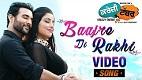Baajre Di Rakhi Krazzy Tabba Song Video