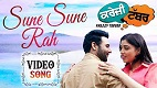 Sune Sune Rah Krazzy Tabbar Song Video
