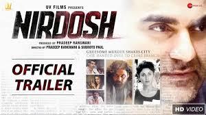 Nirdosh Movie Final Trailer 2018