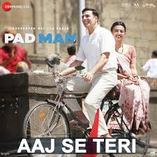 Ajj sy Teri Pad Man Video Song 2018