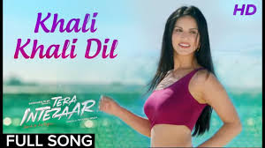 khali khali dil Video Song Movie Tera intezar