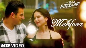 Mehfoz Video Song Movie Tera intezaar