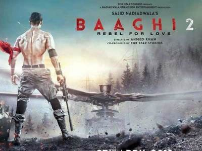 Baaghi 2 Official Trailer Release 2018