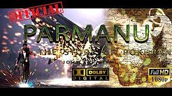 PARMANU Movie Official Trailer Download