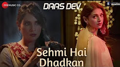 Sehmi Hai Dhadkan Full HD Video Song Download