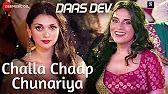 Challa Chaap Chunariya Full HD Video Song Download