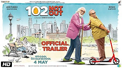 102 Not Out Full HD Trailer Download
