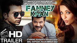 FANNE KHAN Full HD Trailer Download