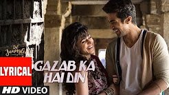 Gazab Ka Hai Din Full HD Video Song Download