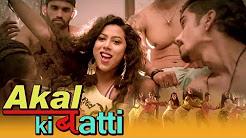 Akal Ki Batti Full HD Video Song Download