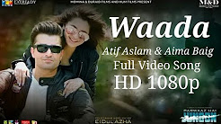 Waada Full HD Video Song Download