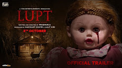 LUPT Movie HD Trailer Download in Full