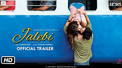 Jalebi Full Hd Video Trailer Download