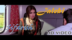 Jalebi Full Hd Video Song Download