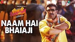 Naam Hai Bhaiaji Full HD Video Song Download