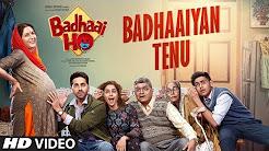 Badhaaiyan Tenu Full HD Video Song Download