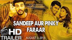 Sandeep Aur Pinky Faraar Full HD Trailer Download