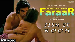 Jism Se Rooh Full HD Video Song Download